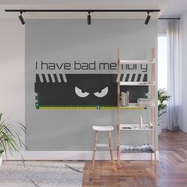 I have bad memory RAM Wall Mural