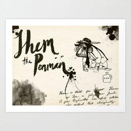 Shem the Penman Art Print