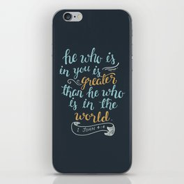 He is in you iPhone Skin