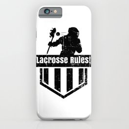 Lacrosse Rules! LAX Sport G.O.A.T Lacrosse Player Lacrosse Game ReLAX Steeze iPhone Case