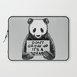 Don't Grow Up It's a Trap Laptop Sleeve