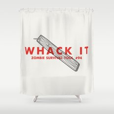 Whack it - Zombie Survival Tools Shower Curtain