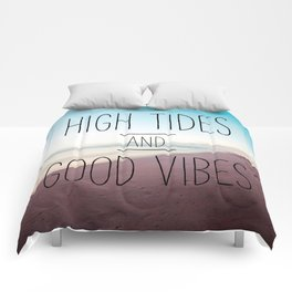 High Tides and Good Vibes Comforters