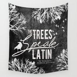 The Trees Speak Latin - Raven Boys Wall Tapestry