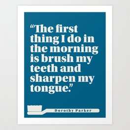 Dorothy Parker Morning Routines Art Print