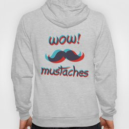 WOW mustaches Hoody