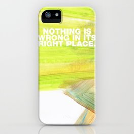 SUNDAYS ARE FOR SOULMATES / Nothing is wrong iPhone Case