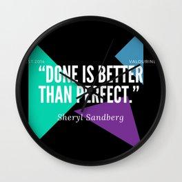 "Sheryl Sandberg ""Done is better than perfect"" Wall Clock"