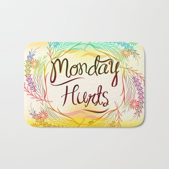 Monday Hurts Bath Mat