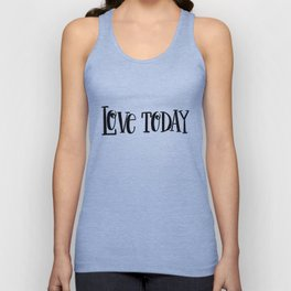 Love Today: white Unisex Tank Top