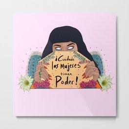 Las Mujeres Tienen Poder Metal Print