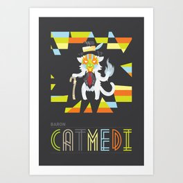 Baron Catmedi Art Print