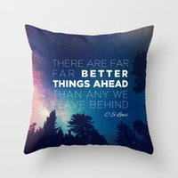 "pocketfuel Throw Pillows featuring CS Lewis ""Better Things Ahead"" by Pocket Fuel"