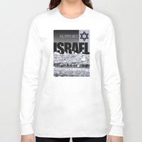 israel Long Sleeve T-shirts featuring Support Israel by politics