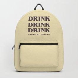 Drink Drink Drink Backpack
