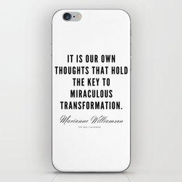 32  |  Marianne Williamson Quotes | 190812 iPhone Skin