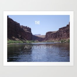 the Adventure Begins Art Print