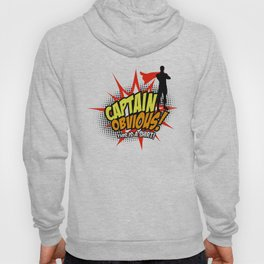 Captain Obvious t-shirt Hoody