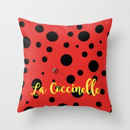 La Coccinelle Throw Pillow