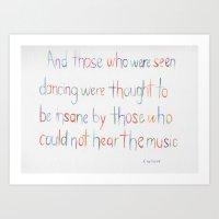 nietzsche Art Prints featuring Nietzsche Quote by Vanessa Flores