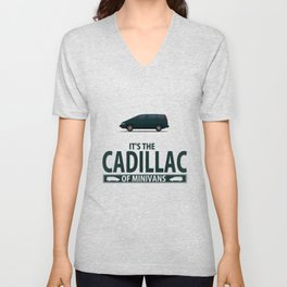 The Cadillac of minivans Unisex V-Neck