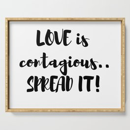 Love is Contagious! Serving Tray