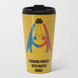 Lab No. 4 - Surround yourself with positive energy corporate start-up quotes Poster Travel Mug