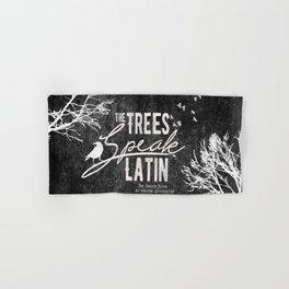 The Trees Speak Latin - Raven Boys Hand & Bath Towel
