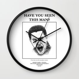"""""""Twin Peaks"""" - Have you seen this man? Wall Clock"""