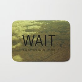 WAIT Bath Mat