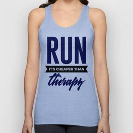 Run It's Cheaper Than Therapy Unisex Tank Top