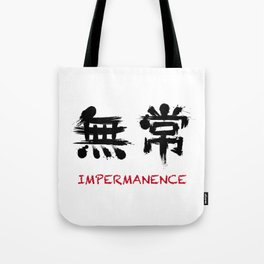 Impermanence Tote Bag
