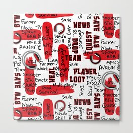 Gamer Lingo-White and Red Metal Print