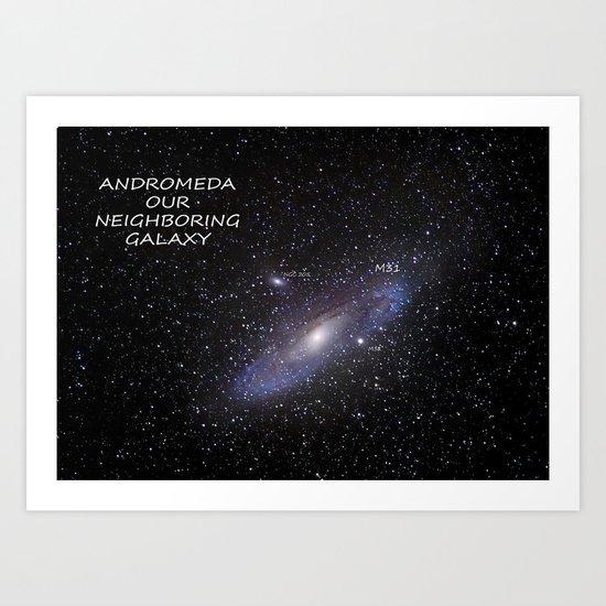 ANDROMEDA, OUR NEIGHBORING GALAXY Art Print