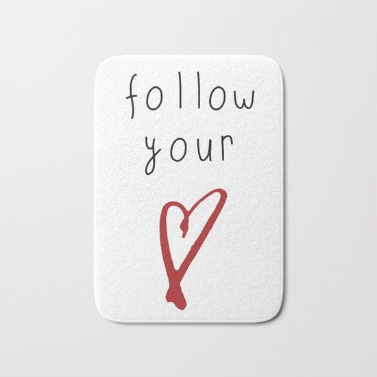 Follow your Heart Bath Mat