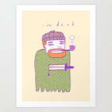 dead guy irl Art Print