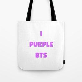 i purple bts Tote Bag