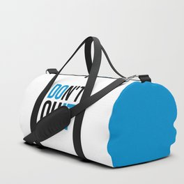 Don't Quit/Do It Gym Quote Duffle Bag