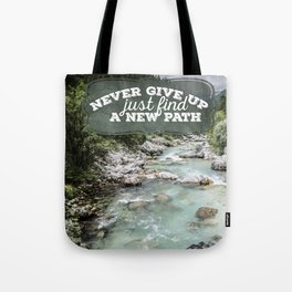 a new path Tote Bag