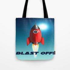 Blast Off! Tote Bag