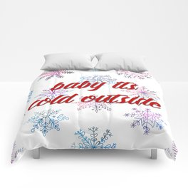Baby its cold outside! Comforters