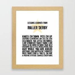Lessons Learned from Roller Derby Framed Art Print