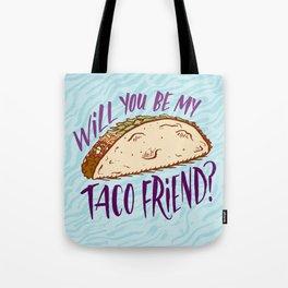 Taco Friend Tote Bag
