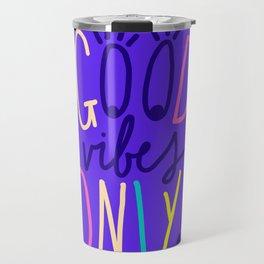 GOOD VIBES EYES Travel Mug
