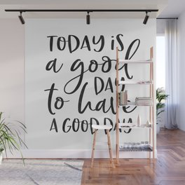 today is a good day for a good day wood framed sign, grey sign, wood sign, barnwood, kitchen sign Wall Mural