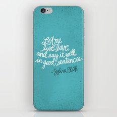 To live and to love. (Colored) iPhone & iPod Skin