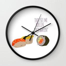 Sushi Rollin Hatin Wall Clock