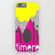 Noli Timere iPhone 6s Slim Case
