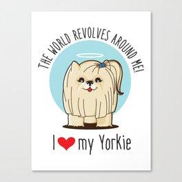 I love my Yorkie Canvas Print