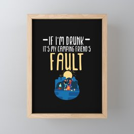 Funny Drunk Camping Friends print Glamping Gift for Campers Framed Mini Art Print